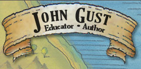 John Gust - Educator & Author